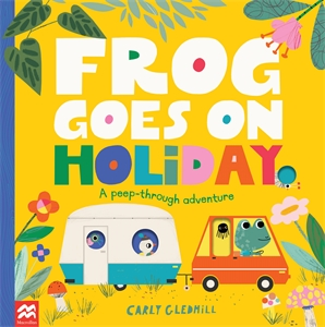 Carly Gledhill: Frog goes on Holiday