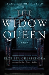 Elzbieta Cherezinska: The Widow Queen