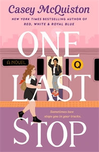 Casey McQuiston: One Last Stop