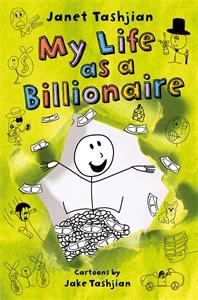 Janet Tashjian: My Life as a Billionaire