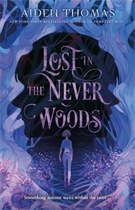 Aiden Thomas: Lost in the Never Woods