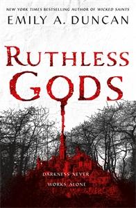 Emily A. Duncan: Ruthless Gods