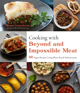 Ramin Ganeshram: Cooking with Beyond and Impossible Meat