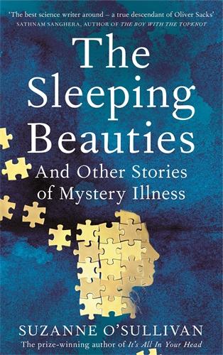 Suzanne O'Sullivan: The Sleeping Beauties