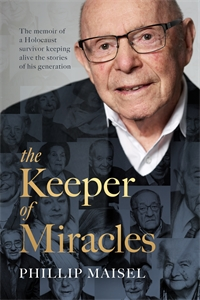 Phillip Maisel: The Keeper of Miracles