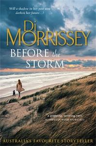 Di Morrissey: Before the Storm