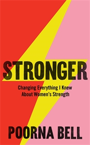 Poorna Bell: Stronger