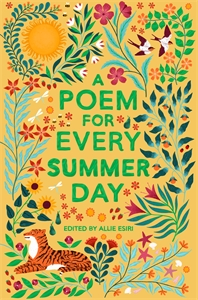 Allie Esiri: A Poem for Every Summer Day