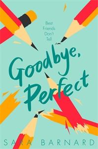 Sara Barnard: Goodbye, Perfect