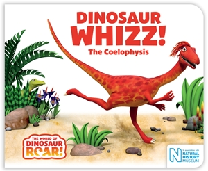 Paul Stickland: Dinosaur Whizz! The Coelophysis