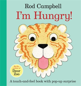 Rod Campbell: I'm Hungry!