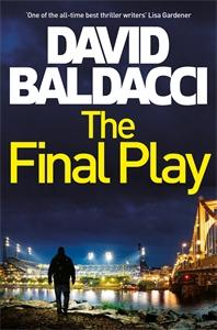 David Baldacci: The Final Play