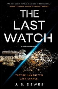 J. S. Dewes: The Last Watch