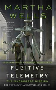 Martha Wells: Fugitive Telemetry