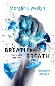 Morgan Llywelyn: Breath by Breath