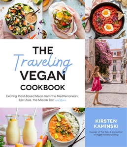 Kirsten Kaminski: The Traveling Vegan Cookbook