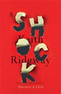 Keith Ridgway: A Shock