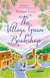 Rachael Lucas: The Village Green Bookshop
