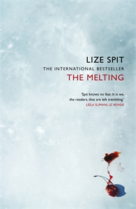 Lize Spit: The Melting