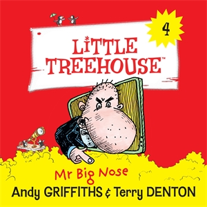 Andy Griffiths: Mr Big Nose: A Little Treehouse Book 4