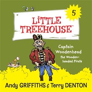 Captain Woodenhead: A Little Treehouse Book 5