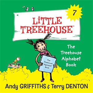 Andy Griffiths: The Alphabet Book: A Little Treehouse Book 7