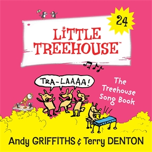 Andy Griffiths: The Treehouse Song Book: A Little Treehouse Book 24