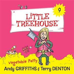 Andy Griffiths: Vegetable Patty: A Little Treehouse Book 9