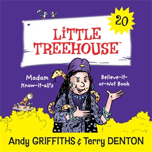 Andy Griffiths: Madame Know-It-All: A Little Treehouse Book 20