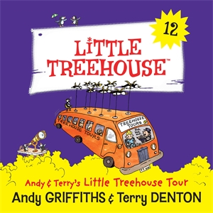 Andy Griffiths: Andy & Terry's Little Treehouse Tour: A Little Treehouse Book 12