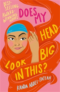 Randa Abdel-Fattah: Does My Head Look Big in This?