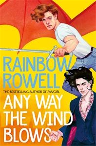 Rainbow Rowell: Any Way the Wind Blows