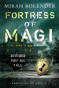 Mirah Bolender: Fortress of Magi