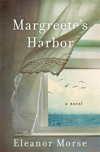 Eleanor Morse: Margreete's Harbor