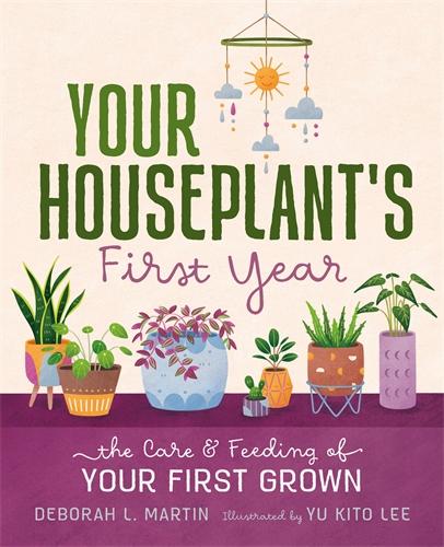 Deborah L. Martin: Your Houseplant's First Year