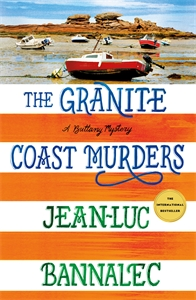 Jean-Luc Bannalec: The Granite Coast Murders