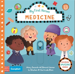 Campbell Books: Medicine: My First Heroes