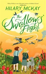 Hilary McKay: The Swallows' Flight