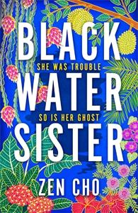 Zen Cho: Black Water Sister