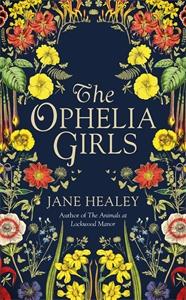 Jane Healey: The Ophelia Girls