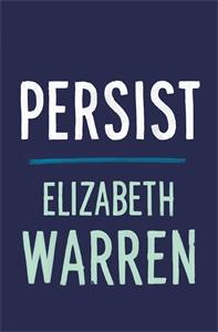 Elizabeth Warren: Persist
