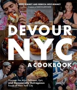 Rebecca West-Remmey: Devour NYC: A Cookbook