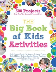 Tonya Staab: The Big Book of Kids Activities