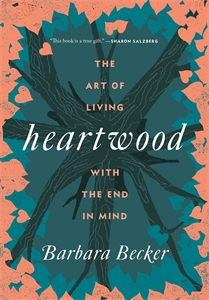 Barbara Becker: Heartwood