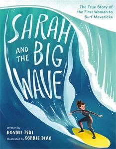 Bonnie Tsui: Sarah and the Big Wave