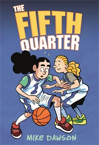 Mike Dawson: The Fifth Quarter
