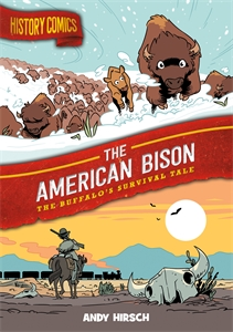 Andy Hirsch: History Comics: The American Bison