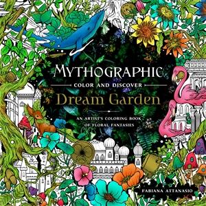 Fabiana Attanasio: Mythographic Color and Discover: Dream Garden