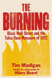 Tim Madigan: The Burning (Young Readers Edition)
