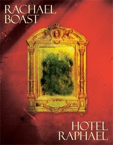 Rachael Boast: Hotel Raphael